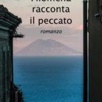 Passioni e amori nel romanzo di Pasquale De Luca